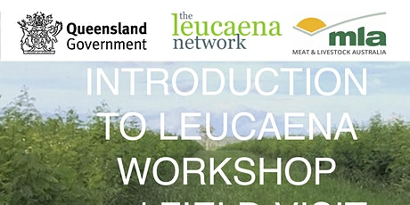 Introduction to Leucaena Workshop and Field Visit - Innisfail tickets