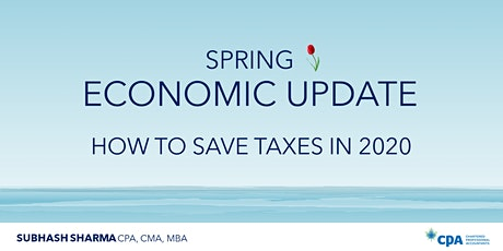 FREE -Lunch & Learn -Spring Economic Update -by Subhash Sharma CPA, CMA, MBA tickets