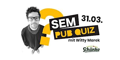 SEM Pub Quiz Vol. 2 tickets