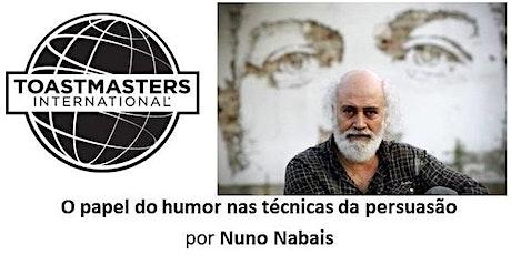 O papel do humor nas técnicas da persuasão, por Nuno Nabais bilhetes