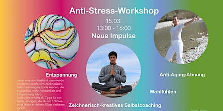 "Anti-Stress-Workshop ""mit allen Sinnen"" in Ludwigsburg Tickets"
