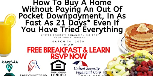 How To Buy A Home Without Paying An Out Of Pocket Downpayment, In As Fast As 21 Days* Even If You Have Tried Everything