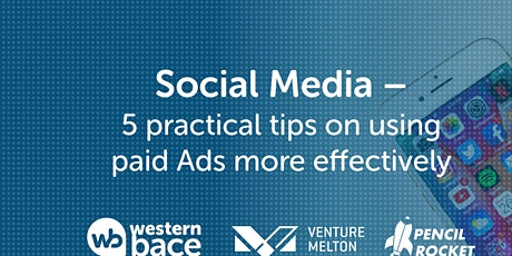 Social Media -  5 practical tips on using paid Ads more effectively tickets