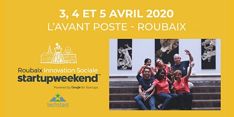 Techstars Startup Weekend Roubaix Innovation Sociale 04/20 billets