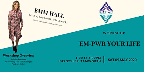 EM-PWR YOUR LIFE tickets