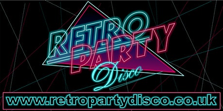 Retro Party Disco 80s Night - Aldiss Park,Dereham - Saturday 7th November tickets