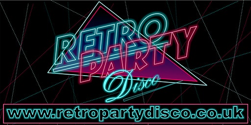 Retro Party Disco 80s Night - Aldiss Park,Dereham - Saturday 7th November