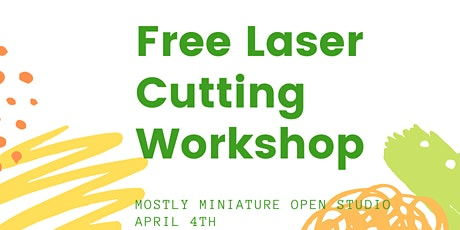 Learn To Lasercut - extra ticket release tickets