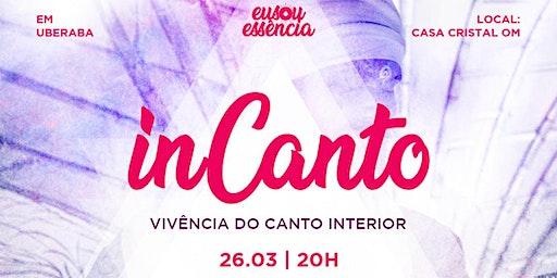 InCanto - Vivência do Canto Interior - Uberaba