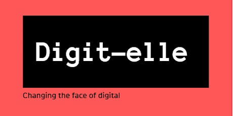 WiLd presents Digit-elle - Find your career in the digital world. tickets