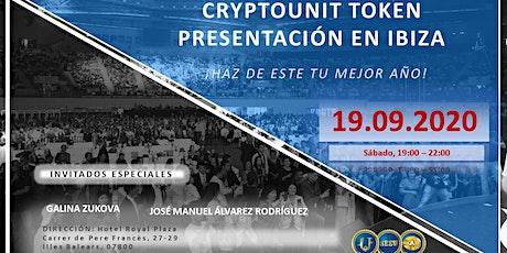 CRYPTOUNIT TOKEN PRESENTACIÓN EN IBIZA tickets