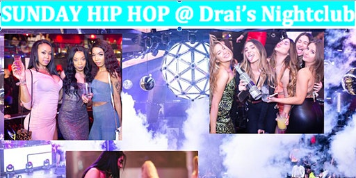 #1 VICTOR Es VIP Guest List HIPHOP Sunday @ Drai's Nightclub Rooftop Party