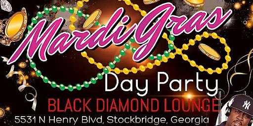 "Mardi Gras Day Party The 'DIAMOND"" Experience!"