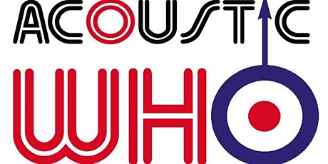 Acoustic Who - A Tribute to The Who tickets