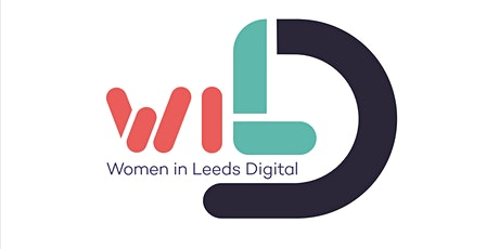 Women in Leeds Digital, Annual Conference tickets