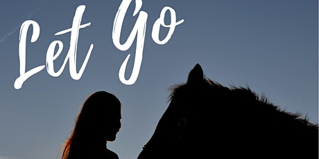"""Wellness Retreat ~ Horses As A Mirror: """"Learning to Let Go"""" tickets"""