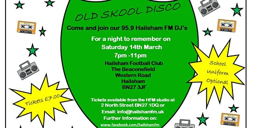 Old Skool Disco with 95.9 Hailsham FM going back to your school days