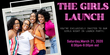 The Girls Just Wanna Night in Launch Party! tickets