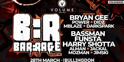 Volume #20 Invites Bar:rage PT3