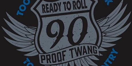 90 Proof Twang + Dallas Moore + Jim Burns Band presented by IBEW Local 648 tickets