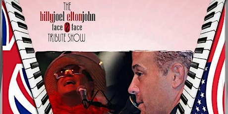 Face 2 Face | Tribute to Billy Joel & Elton John presented by IBEW Local 648 tickets