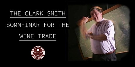 Clark Smith: SOMM-inar for the Twin Cities Wine professionals tickets