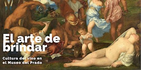 El arte de brindar: cultura del vino en el Museo del Prado entradas