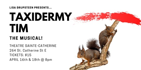 Taxidermy Tim: The Musical tickets