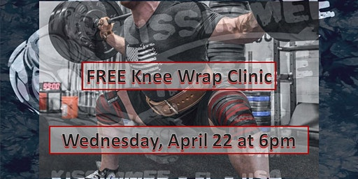 FREE Powerlifting Knee Wrap Clinic