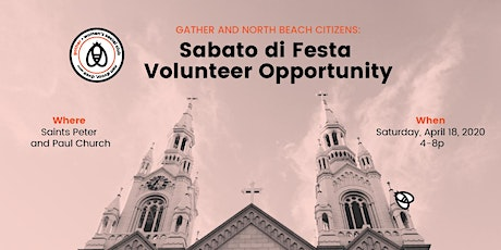 Volunteer with Gather: Sabato di Festa, a North Beach Citizens Fund Raiser tickets