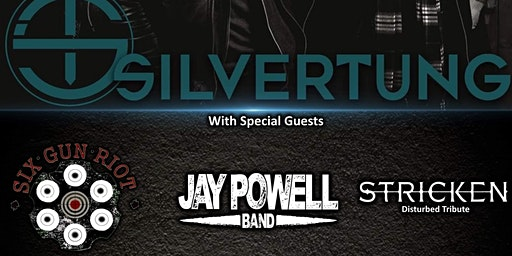 Silvertung, Six Gun Riot, Stricken, Jay Powell Band@Bad habits