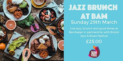 Jazz Brunch at Bam with Bristol Jazz & Blues  Festival