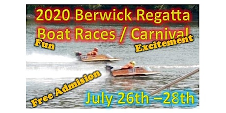 Berwick Area Regatta/Boat Races/ Carnival tickets