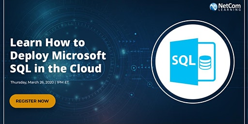 Webinar - Learn How to Deploy Microsoft SQL in the Cloud