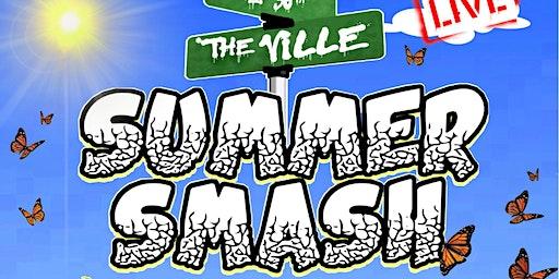 The Ville Summer Smash
