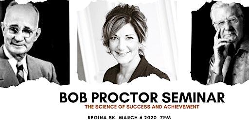 Bob Proctor Seminar: The science of success and achievement