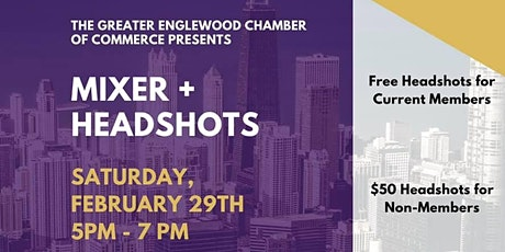 The Greater Englewood Chamber of Commerce presents: Mixer + Headshots tickets