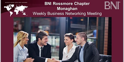 BNI Rossmore Chapter Weekly Business Networking Meeting