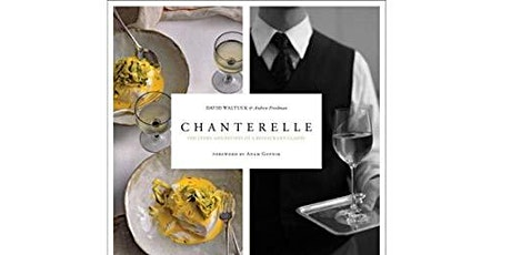 """Chef's Dinner Series Presents...""""Chanterelle Revival"""" tickets"""