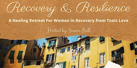 Recovery & Resilience Retreat in Tuscany tickets