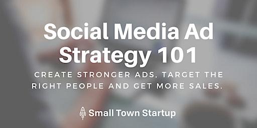 Social Media Ad Strategy 101