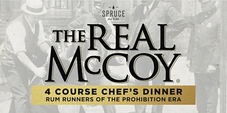 Spruce Farm & Fish | The Real McCoy 4 Course Chef's Dinner tickets