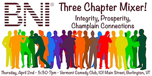 Integrity, Prosperity and Champlain Connections BNI Mixer