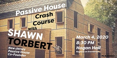 Shawn Torbert - Passive House Crash Course tickets
