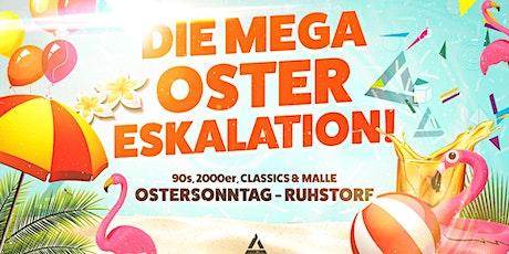 Mega Oster-Eskalation Tickets