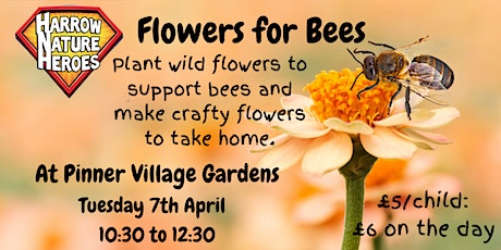 Flowers for Bees tickets