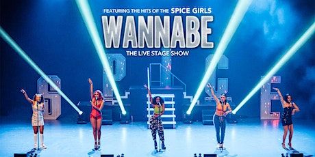 Wannabe - The Spice Girls Show tickets