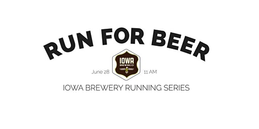 Beer Run-Iowa Brewing Co. | Part of the 2020 Iowa Brewery Running Series