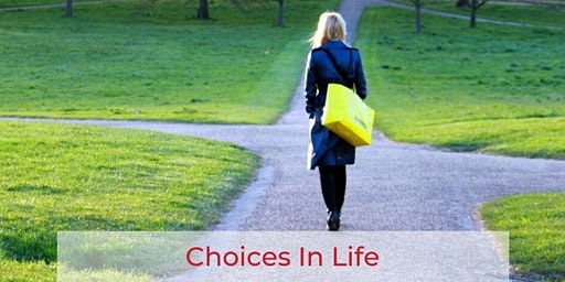 Toastmasters Club Meeting: Choices in Life