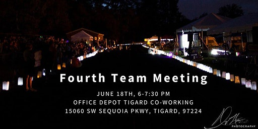 Fourth Team Meeting (June) Tigard/Tualatin Relay For Life